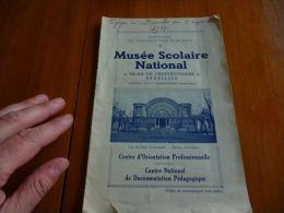AA2 LC111   Plaquette Du Musée Scolaire National  Bruxelles Palais Du Cinquantenaire - Historische Dokumente
