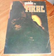 Guide To Tikal. - Livres, BD, Revues