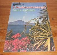 Guide To Chichicastenango. Lake Atitlan. - Livres, BD, Revues