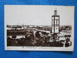 Casablanca. La Mosquee Du Port. Photo Flandrin 28. Reprint. Voyage 1933. - Casablanca