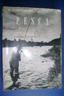 M#0C23 A.Torgiaghi PESCA MANUALE PRATICO Ed.Zibetti 1963 - Hunting & Fishing