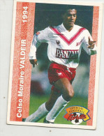 Carte Panini 1994 Bordeaux  N° 181 Celso Moraire Valdeir - Trading Cards