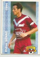Carte Panini 1994  Girondins De Bordeaux  N° 62    Didier Senac - Trading Cards