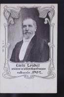EMILE LOUBET 1902 - Politicians & Soldiers