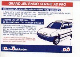 "PUBLICITE - Jeu Radio "" RTL & RMC  "" Gagnez Une AX Citroen 11 TRE - Publicidad"
