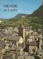 LOZERE (48), MENDE, Une Histoire, Un Avenir.de Marie Claire Ricard - Livres, BD, Revues