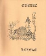 QUEZAC, LOZERE, Son Sanctuaire Marial, Son Pont Gothique Et Son Pélerinage. Edition De 1989 - Autres
