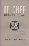 1949 - Le Chef - Les Scouts De France N°254 - FRANCO DE PORT - Livres, BD, Revues