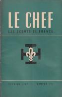 1947 - Le Chef - Les Scouts De France N°233 - FRANCO DE PORT - Livres, BD, Revues