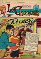 """LE CHOEUR N° 133 De Octobre 1958 REVUE PIEUSE Illustrée Pierre BROCHARD """" Toi Aussi """" - Religion"""