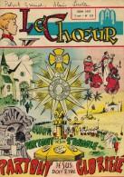 """LE CHOEUR N° 122 De Juin 1957 REVUE PIEUSE Illustrée Pierre BROCHARD """" Partout Jésus Doit Être Glorifié """" - Religion"""
