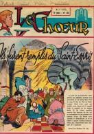 LE CHOEUR N° 140 De Mai 1959 REVUE PIEUSE Illustrée Pierre BROCHARD : Ils Furent Remplis Du Saint Esprit - Religion