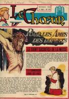 LE CHOEUR N° 134 De Novembre 1958 REVUE PIEUSE Illustrée Pierre BROCHARD : Le Saint Sacrifice De La Messe Pour Les Âmes - Religion