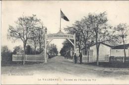 LA VALBONNE -  Entrée De L'Ecole De Tir -  ENCH11 - - Autres Communes