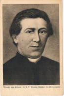 Missiën Van Scheut   Verbist  Stichter Der Congregatie - Unclassified