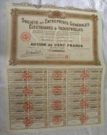 Titre Société Des ENTREPRISES Générales ELECTRIQUES & INDUSTRIELLES  Action 100 Francs Au Porteur 34 Coupons Electricité - Electricité & Gaz