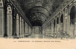 5149  - Versailles  - Le Château : Gallerie Des Glaces  - Avant  1905 - Châteaux D'eau & éoliennes