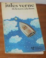 Jules Verne. De La Terre à La Lune. 1979. - Livres, BD, Revues