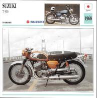1968 - FICHE TECHNIQUE MOTO - DÉTAIL COMPLET À L´ENDOS - SUZUKI T 500 - TOURISME - JAPON - Motor Bikes