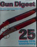 «GUN DIGEST – Silver Anniversary – 1971 – De Luxe Edition » - Livres