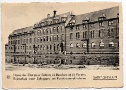 Saint GHISLAIN Home De L'Etat Pour Enfants De Bateliers Et Forains / Rijkstehuis Voor Schippers En Foorkramerskinderen - Saint-Ghislain