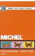 Schmetterlinge Ganze Welt MICHEL Motiv-Katalog 2015 Neu 64€ Color Topics Butterfly Catalogue The World 978-3-95402-109-3 - Materiaal