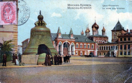 Moscou - Kremlin. La Reine Des Cloches (1908) - Russia