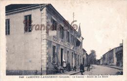 (33) Lamothe Landerron - Le Café Restaurant Du Casino - Route De La Réole - 2 SCANS - Otros Municipios