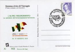 Italia 2011 Cartolina Annullo Viareggio Mostra L'altro Risorgimento 150° Unità D'Italia Pioniere Emancipazione Femminile - 6. 1946-.. Repubblica