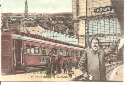 J'arrive à ARRAS Et Je Vous Envoie Le Bonjour  Fantaisie   ETAT - Arras