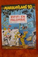 """Marsupilami 10 - """" Rififi En Palombie """" EO 1996 Etat Neuf - Marsupilami"""