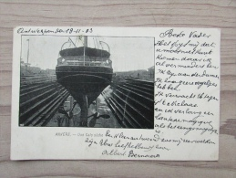 Cp/pk 1903 Anvers Antwerpen Une Cale Sèche Schip Ship - Antwerpen