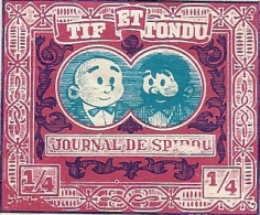 JOURNAL DE SPIROU TIF ET TONDU - Commemorative Labels
