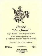 ETIQUETTE VIN  Cuvée DU SAINT Super Marché17 Saint Augustin Sur Mer Charente Maritime A15 - Autres