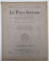 LE PAYS LORRAIN Oct 1934 :  De La Meuse à La Moselle - La Vallée Du Rupt-de-Mad ............. - Lorraine - Vosges