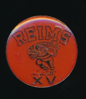 Pin´s  Reims   Xv  Rugby - Villes