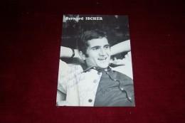BERNARD ISCHER  °  PHOTO DEDICASSE + LETTRE + DISQUE VINYLE 45 TOURS - Autogramme