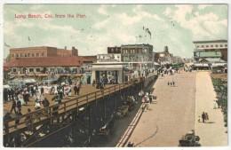 Long Beach, Cal. From The Pier - 1907 - Long Beach