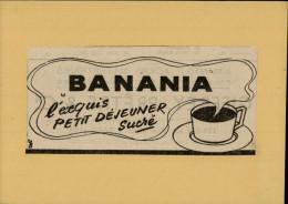 CHOCOLAT - BANANIA - Publicité Tirée D'une Revue Et Collée Sur Carton - 1947 - Publicités