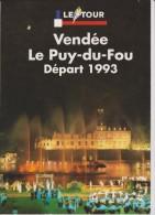 Programme Tour  De France  1993  Départ LE PUY Du FOU , Vendée - Unclassified