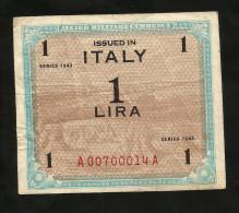 ITALIA 1 Lira - ALLIED MILITARY CURRENCY - 1943 (ITALIANO) - [ 3] Military Issues