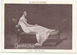 CHROMOS CHOCOLAT VERNAY - PEINTURES DU MUSEE DU LOUVRE - DAVID: Mme RECAMIER. - Chocolate
