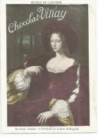 CHROMOS CHOCOLAT VERNAY - PEINTURES DU MUSEE DU LOUVRE - RAPHAEL SANZIO: PORTRAIT DE JEANNE D'ARAGON. - Chocolate