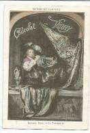 CHROMOS CHOCOLAT VERNAY - PEINTURES DU MUSEE DU LOUVRE - GERARD DOW: LE TROMPETTE.. - Chocolate