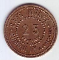 Monnaie De Nécessité - RHONE 69 - Lyon - Café Morel. Dumoulin Successeur. 25c - Monetari / Di Necessità