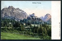Schloß Tarasp, Scuol, 29.7.1906, Engadin Press Co.,Samaden - GR Grisons