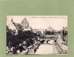 STRASBOURG    EGLISE ST JEAN  SYNAGOGUE ET EGLISE ST PIERRE LE JEUNE - Strasbourg