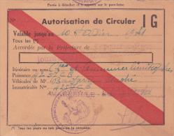 Guerre 1945 - AUTORISATION DE CIRCULER 10/2/41 - VEHICULE - Préfecture Des Bouches Du Rhône - Marseille - Automobile - Historical Documents