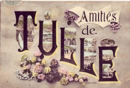 19 Amitiés De TULLE - Tulle