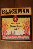 ETIQUETTE ANCIENNE BLACKMAN RHUM GRAND AROME 44° BERGER - Rhum